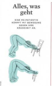 """Artikel aus Spiegel Wissen mit dem Titel """"Alles, was geh. Eine MS Patientin kämpft mit Bewegung gegen ihre Krankheit an"""" und eine Illustration von Yoga mit dem Stuhl"""