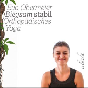 "Buchtitel Eva Obermeier ""Biegsam Stabil Orthopädisches Yoga"""